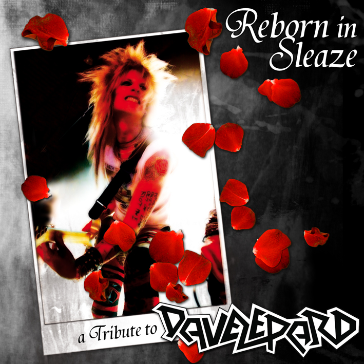 """Reborn In Sleaze: A Tribute To Dave Lepard"", sample in esclusiva su Atomic Stuff.com!"