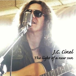 "JC Cinel ""The Light Of A  New Sun"""