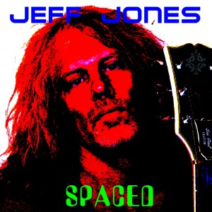 "Jeff Jones  ""Spaced"""