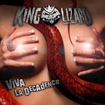 "Disponibile il CD dei King Lizard ""Viva La Decadence"""