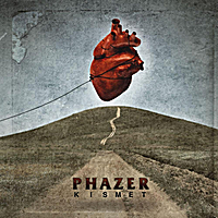 "PhaZer ""Kismet"""