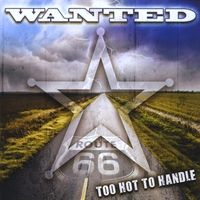 """Wanted """"Too Hot To Handle"""""""