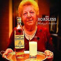 "The Roadless ""Whiskey For Breakfast"""