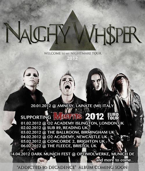 Naughty Whisper in tour