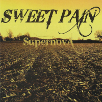 "Sweet Pain ""Supernova"""