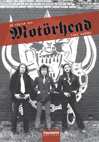 """In arrivo il libro """"La Storia Dei Motorhead"""""""