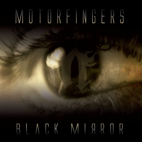 "Motorfingers ""Black Mirror"""