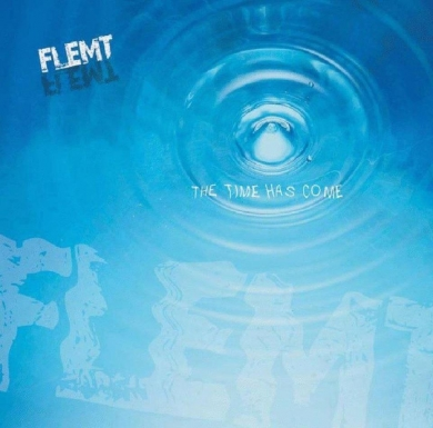 "Flemt ""The Time Has Come"""