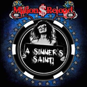 """Tornano i Million $ Reload con il secondo album """"A Sinner's Saint"""""""