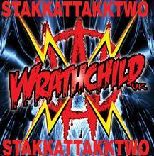 "Wrathchild ""Stakk Attakk 2"""