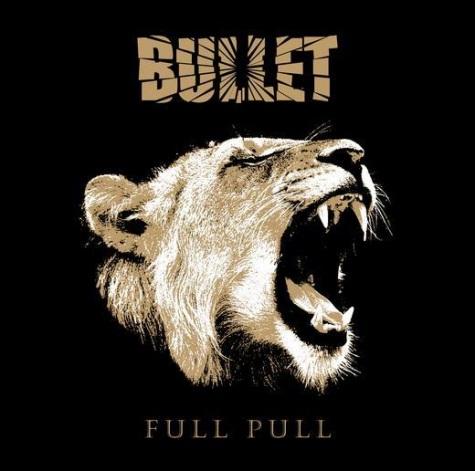 """Artwork e tracklist di """"Full Pull"""" dei Bullet"""