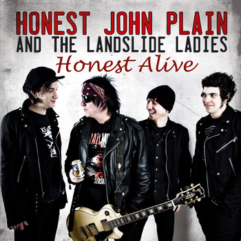 Honest John Plain and the Landslide Ladies – Honest Alive