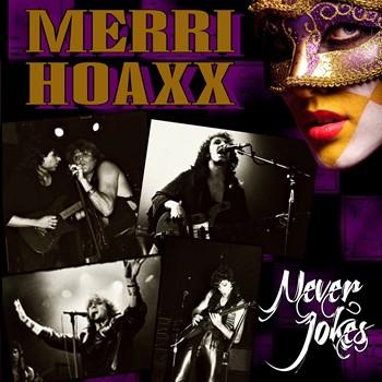 Dopo 25, in uscita il CD dei Merri Xoaxx