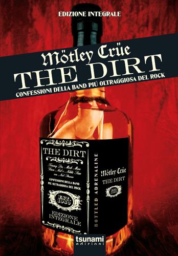 """In uscita l'edizione italiana integrale di """"The Dirt"""" dei Motley Crue"""