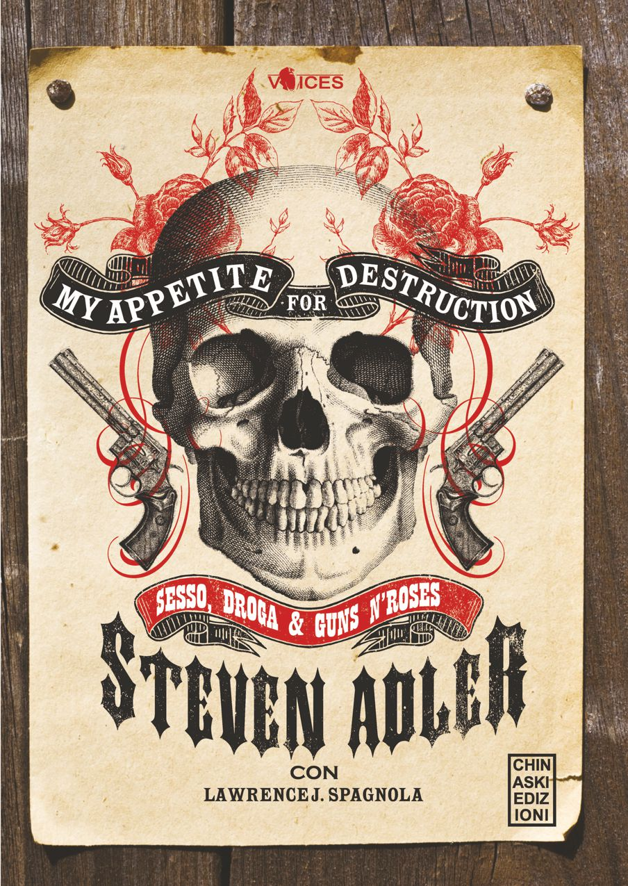 """My Appetite For Destruction"", l'autobiografia di Steven Adler"