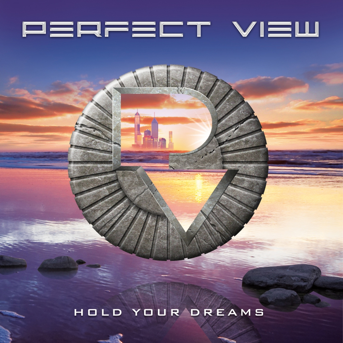 "Perfect View ""Hold Your Dreams"""