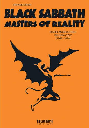 Esce per Tsunami Edizioni: BLACK SABBATH – MASTERS OF REALITY – Dischi, musiche e testi dell'era Ozzy