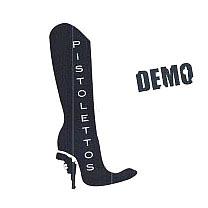 """Pistolettos """"Demo"""""""