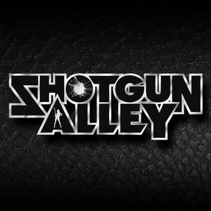 """Shotgun Alley """"Shotgun Alley"""""""