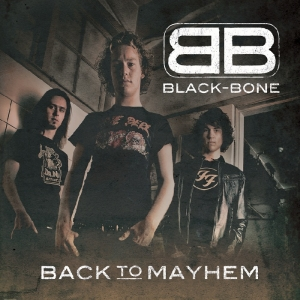 "Black-Bone ""Back To Mayhem"""