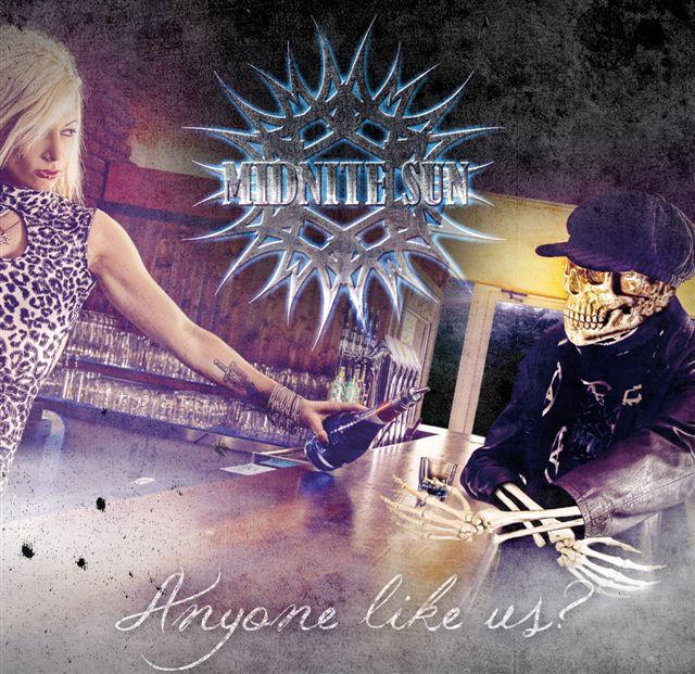 "Midnite Sun ""Anyone Like Us?"""