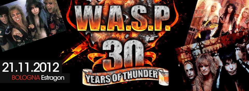 W.A.S.P. il tour del 30esimo anniversario a Bologna: tutte le info