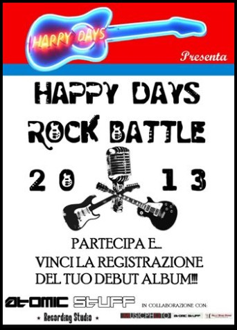Happy Days Rock Battle 2013: vinci la registrazione di un full-length album!