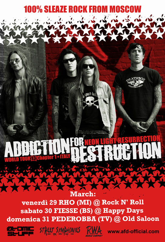 Addiction For Destruction: tre date in Italia il prossimo weekend