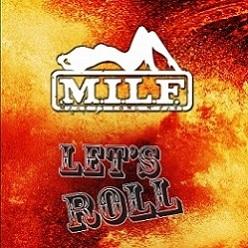 """M.I.L.F. """"Let's Roll"""""""