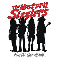 "The Western Sizzlers ""For Ol' Times Sake…"""
