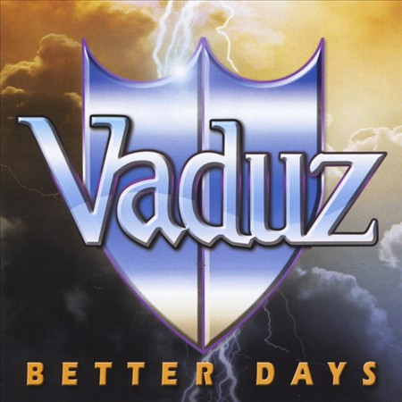 "Vaduz ""Better Days"""