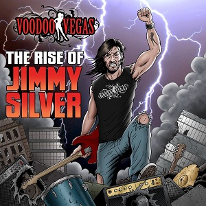 "Voodoo Vegas ""The Rise of Jimmy Silver"""