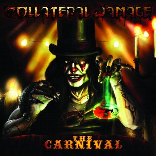 Collateral Damage: tutto pronto per The Carnival
