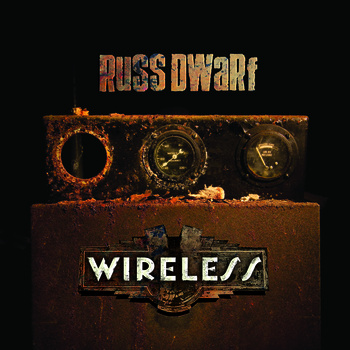 "Russ Dwarf ""Wireless"""