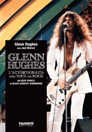 Glenn Hughes presenta la sua autobiografia