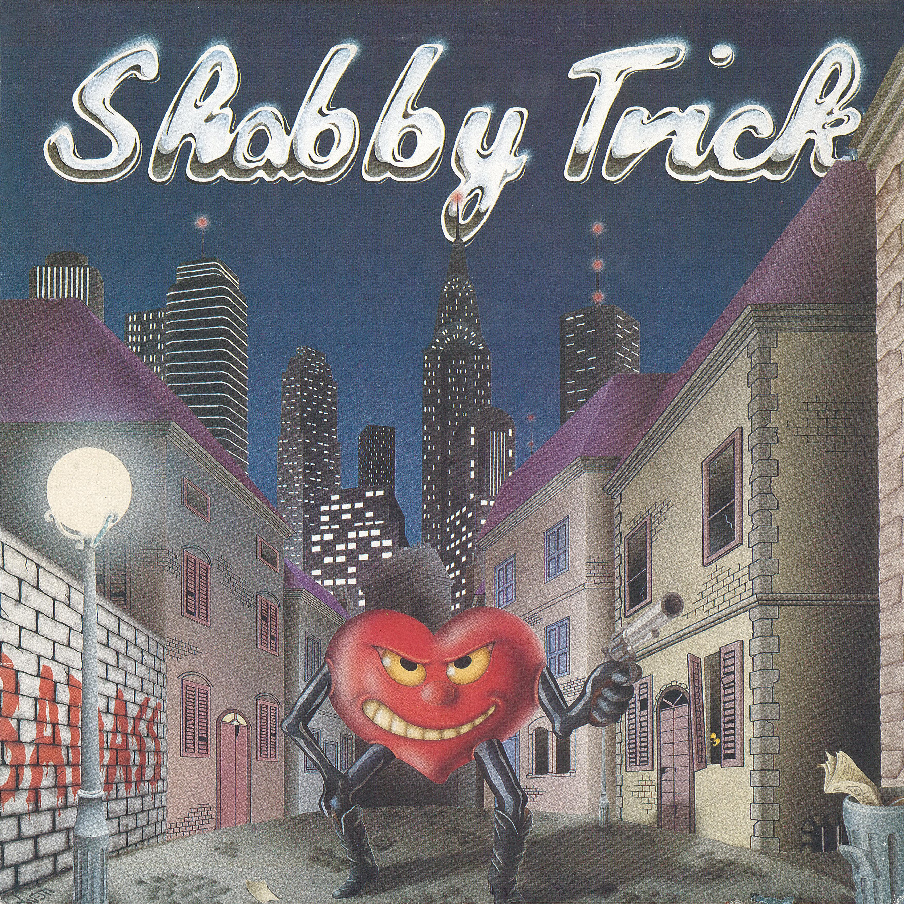 "SHABBY TRICK  ""BadAss"""