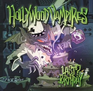 "Hollywood Vampires ""Last Birthday"""