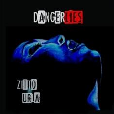 "DangerLies ""Zitto e Urla"""