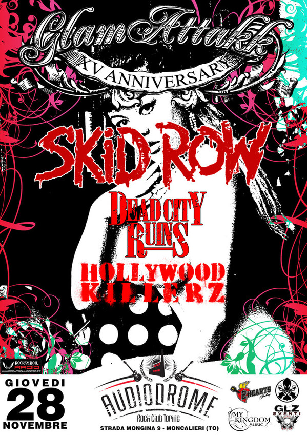 Glam Attakk 2013 con gli Skid Row, Dead city Ruins e Hollywood Killerz