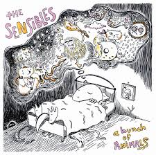 "The Sensibles ""A Bunch Of Animals"""