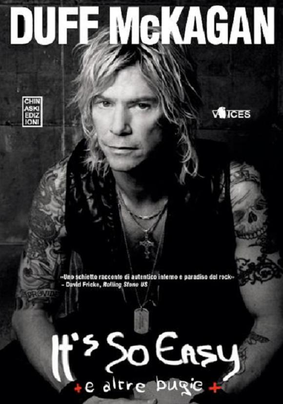 """It's So Easy e altre bugie"": l'autobiografia di Duff McKagan"
