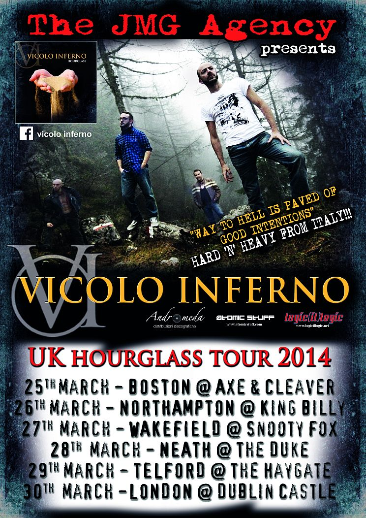 Vicolo Inferno: tour in UK