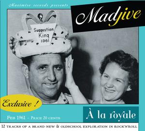 """Madjive """"À La Royale"""""""