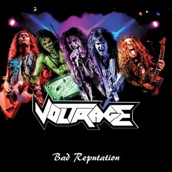 "Voltrage ""Bad Reputation"""