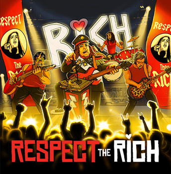I Love Rich Respect The Rich