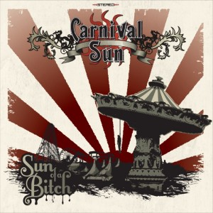 Carnival Sun - Sun of Bitch