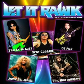 Let It Rawk: nuova all star band