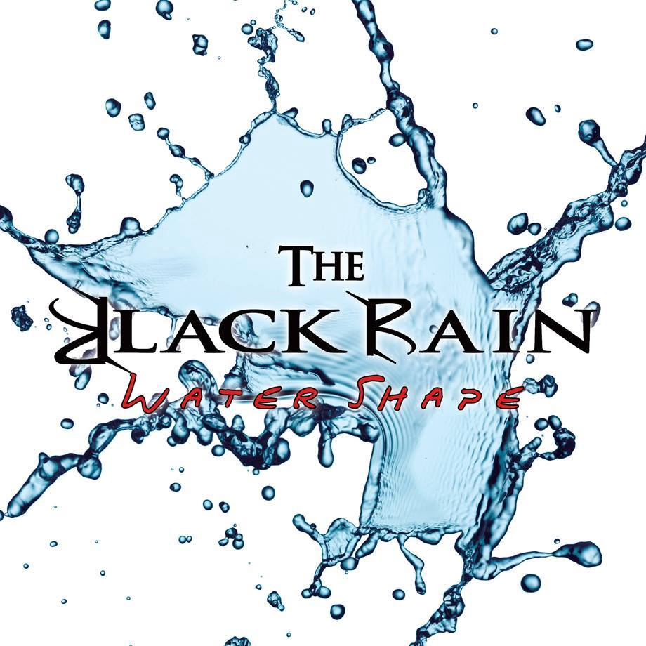 "The Black Rain ""Water Shape"" in arrivo"