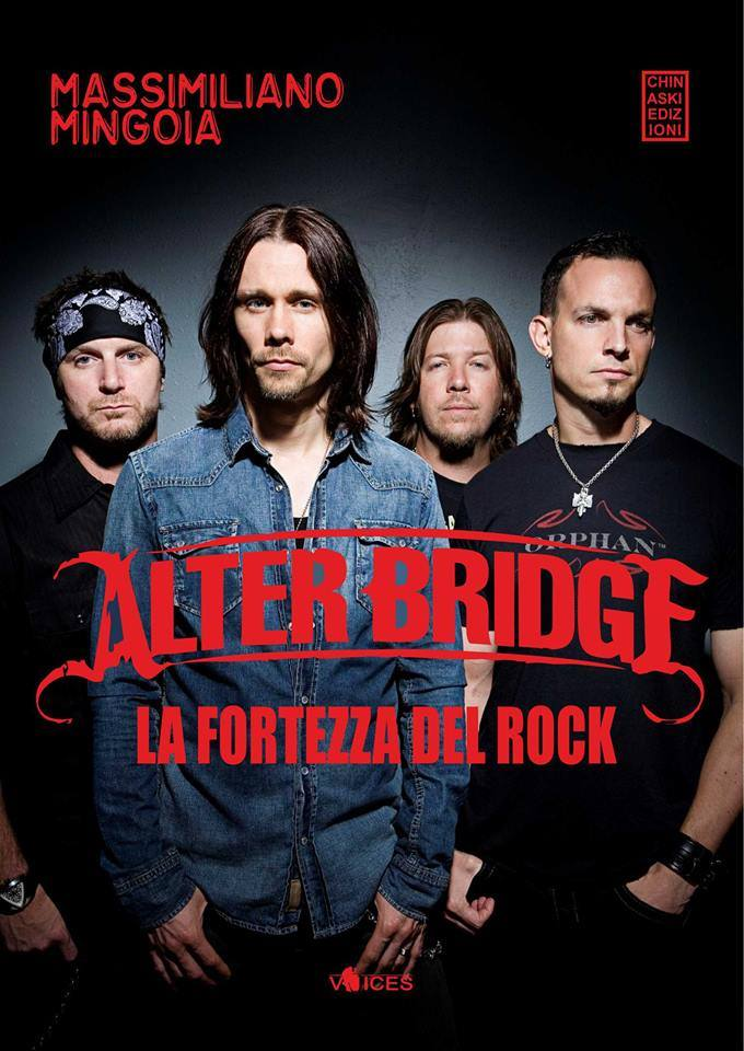 "Alter Bridge: esce ""La Fortezza del Rock"" di Massimiliano Mingoia"