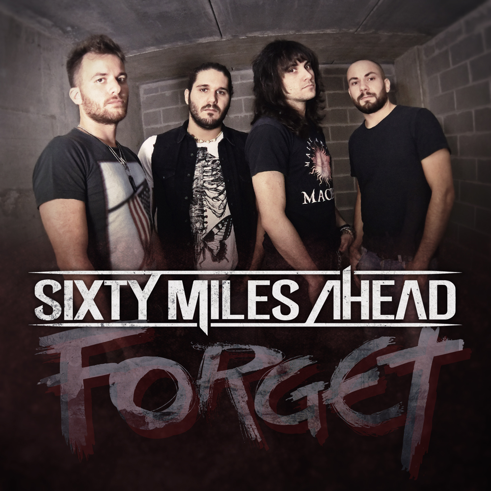 SIXTY MILES AHEAD: Nuovo singolo in free download e nuove date